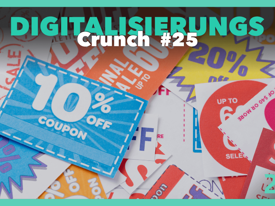Titelbild Podcast Digitalisierungs Crunch Episode 25