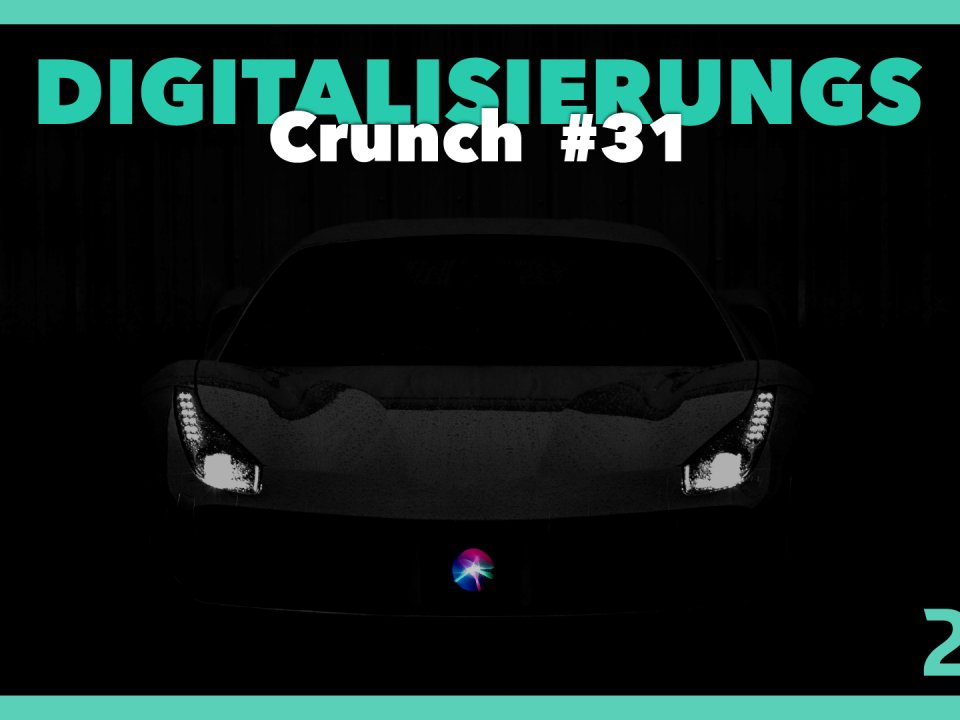 Titelbild Podcast Digitalisierungs Crunch Episode 31