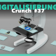Header Digitalisierungs Crunch #37